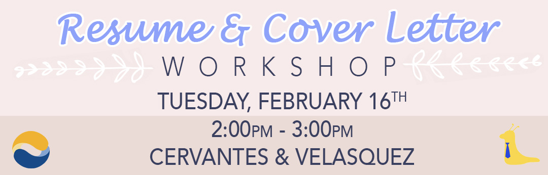 Attend the resume and cover letter workshop at the Career Center! February 16th.