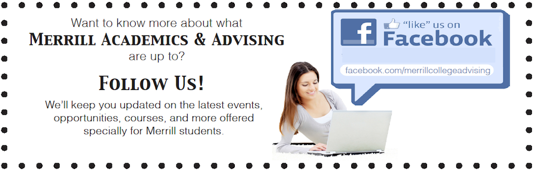 Follow us on Facebook at facebook.com/merrillcollegeadvising