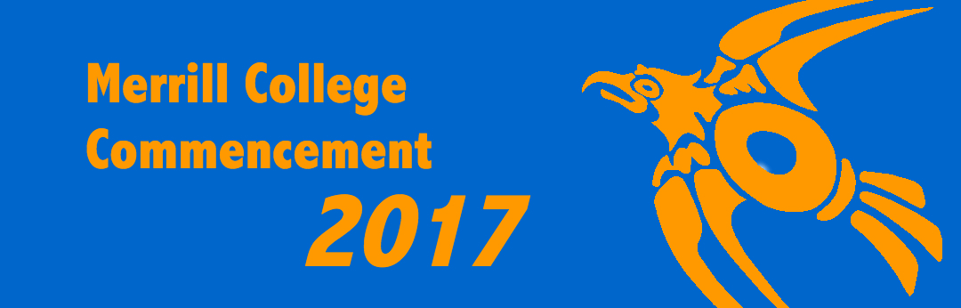 Merrill Commencement happening on June 17th, 2017